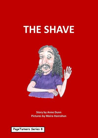 The Shave, cover illustration by Moira Hanrahan, PageTurners