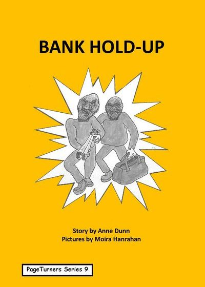 Bank Hold-Up, cover illustration by Moira Hanrahan, PageTurners